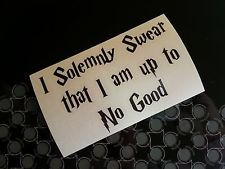 Harry Potter I Solemnly Swear that I am up to No Good Decal Sticker Window