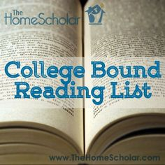 Recommended reading list for college-bound homeschooled high school students. Includes American literature, world literature, and popular literature. Suggestions for reluctant readers and kinesthetic learners as well.