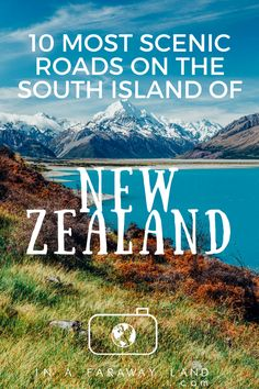 10 Most Scenic Roads in New Zealand - South Island - Travel Trends Nz South Island, New Zealand South Island, New Zealand Itinerary, New Zealand Travel Guide, Angkor, Cook Islands, Driving In New Zealand, Places To Travel, Places To Visit