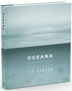 Oceana: Our Endangered Oceans and What We Can Do to Save Them Headcase Design, Emmaus, Pennsylvania, 2010 Graphic Design Books, Book Design Layout, Book Cover Design, Typography Layout, Typography Poster, Creative Book Covers, Yearbook Covers, Beautiful Book Covers, Mood