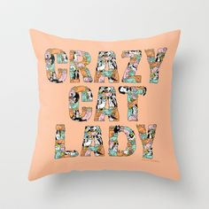 Crazy Cat Lady Throw Pillow by gemma correll