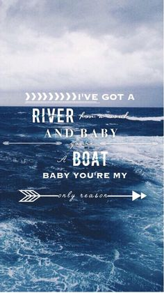 Hahahahahahha and baby you're a boat