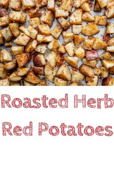 Roasted Herb Red Potatoes via @The Panicked Foodie