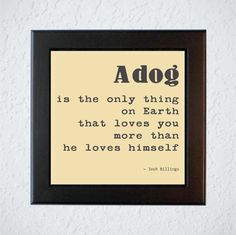 Framed Dog Quote  Wall Decor  Dog Lover Art  Glass by MDotWallArt, $40.00