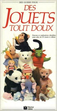 The Creative Book of Soft Toys by Sue Quinn Animal Magazines, Magazine Crafts, Sock Toys, Handmade Books, Dollhouse Dolls, Book Crafts, Craft Books, Soft Dolls, Book Making