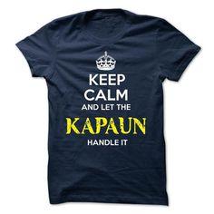 KAPAUN KEEP CALM Team - #gift for girls #couple gift. GET YOURS => https://www.sunfrog.com/Valentines/KAPAUN-KEEP-CALM-Team-57289974-Guys.html?68278
