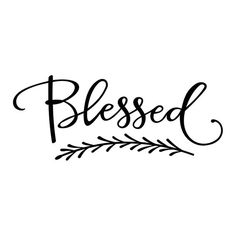 This Blessed Phrase Graphics SVG Dxf EPS Png Cdr Ai Pdf Vector Art is just one of the custom, handmade pieces you'll find in our craft supplies & tools shops. Art Clipart, Vector Art, Best Cricut Machine, Photo Wall Decor, Thursday Quotes, Motivational Quotes For Women, Thankful Thursday, Healing Words, Wedding Quotes