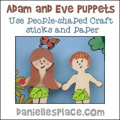 Adam and Even Puppets - Make puppets from people-shaped crafts sticks and paper.  Use the puppets to review the Bible lessons. This is a great group craft for children's ministry.  For directions and printable patterns go to www.daniellesplace.com