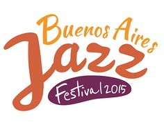 """Check out new work on my @Behance portfolio: """"Festival Buenos Aires Jazz 2015"""" http://on.be.net/1M3QVjx"""