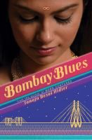 Bombay Blues by Tanuja Desai Hidier, the author of Born Confused