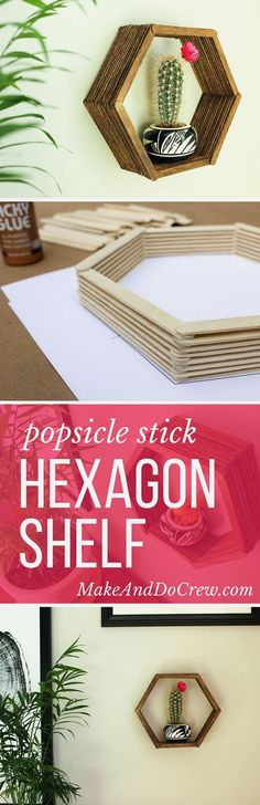 Add some mid-century charm to your gallery wall with this DIY wall art idea. All you need is popsicle sticks, glue and some stain to make this inexpensive home decor knockout. via projekte zimmer Popsicle Stick Hexagon Shelf -- Easy DIY Wall Art Inexpensive Home Decor, Easy Home Decor, Cheap Home Decor, Diy Room Decor For Teens Easy, Diy For Room, Cheap Bedroom Ideas, Wall Art For Bedroom, Bedroom Ideas For Small Rooms For Girls, Bedroom Ideas For Small Rooms For Teens For Girls