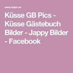 Küsse GB Pics - Küsse Gästebuch Bilder - Jappy Bilder - Facebook
