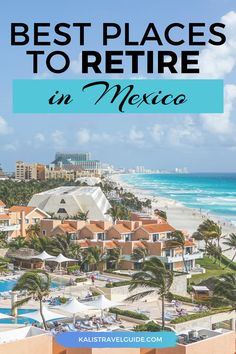 From small villages to live in, to popular fun towns, foreigners have lots of options when moving to Mexico. Alternatively, Why many Americans are retiring in Mexico. #mexicoinspiration #mexico #mexicotraveltips #bestmexico #retireinmexico #mexicotraveltips Mexico Vacation, Cancun Mexico, Mexico Travel, Vacation Trips, Cancun Vacation, Vacation Ideas, Best Places To Retire, Best Places To Travel, Places To Go