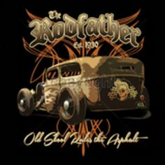Adult Unisex T Shirt The Rodfather Hot Rod Car 17023
