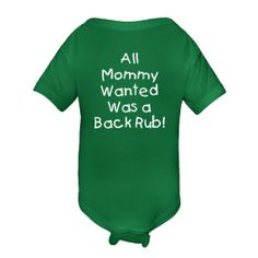 All Mommy Wanted Was a Back Rub! hahahaha