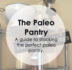 Paleo Pointer: The Paleo Pantry