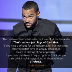 """""""If you have no interest in equal rights for black people, then don't make suggestions for those who do. Sit down."""" Jesse Williams' whole speech was everything! Award Acceptance Speech, We Are The World, In This World, Jesse Williams, Bet Awards, Black History Facts, My Black Is Beautiful, African American History, Thoughts"""