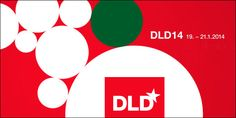 Key DLD Takeaways To Help You and Your Business in 2014