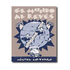 """""""El mundo al revés"""" (Miguel Calatayud). Editorial: Media Vaca. Edad recomendada: A partir de 12 años."""