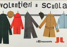 By Lora Lamm (Arosa, 1928), 1956, Volentieri a scuola, La Rinascente. (I)