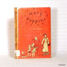 Supercalifragilistic . . .- 1934 Mary Poppins - Hardcover - Library Edition - P.L. Travers - Children's Classic Book - Orange - Tan