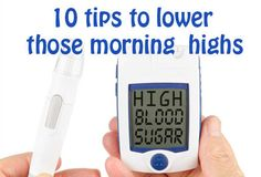 10 tips to lower morning blood sugar