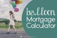 Balloon Mortgage Calculator  Mortgage Calculator Calculator And