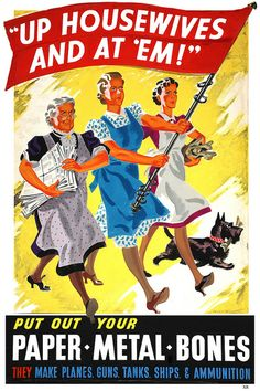 WWII vintage poster featuring Housewives conducting paper and metal scrap for military use