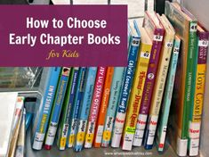Tips from a parent on choosing early chapter books for kids ages 5 to 9