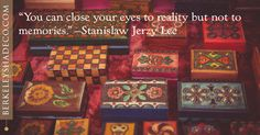 """""""You can close your eyes to reality but not to memories."""" --Stanislaw Jerzy Lec #designideas #windowcoverings http://www.berkeleyshadeco.com/"""