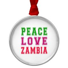 Metal Ornament created by Personalize it with photos & text or purchase as is! Zambia Flag, Family Memories, Peace And Love, Flags, Holiday Gifts, Christmas Ornaments, Metal, Xmas Gifts, Christmas Jewelry