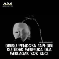 Quotes Sahabat, Mood Quotes, Qoutes, Savage Quotes, Sweet Stories, Reminder Quotes, Perfection Quotes, Quote Backgrounds, Pinterest Photos