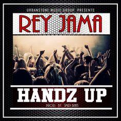 Stream Rey Jama Handz Up By U.. by @urbanstoneAZ  on @IndieSound.com