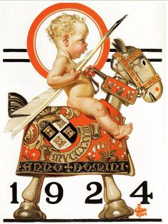 1924 Sir Baby New Year J. Leyendecker December 1923 Baby New Year holding quill on Medieval wooden horse Vintage Illustration, American Illustration, Baby New Year, Jc Leyendecker, Pub Vintage, Vintage Vogue, Saturday Evening Post, Norman Rockwell, Nouvel An