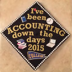 Made by myself! December 2015 Accounting Grad #graduation #cap #grad #accounting #CCU