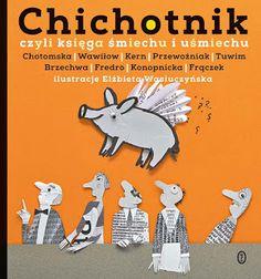 Elzbieta Wasiuczynska ilustracje: Chichotnik