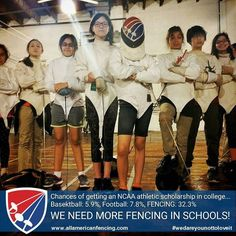 Chances of getting an NCAA athletic scholarship in college...Basektball: 5.9% Football: 7.8% FENCING: 32.3% ... Try Fencing. We Dare You Not To Love It.  http://aafa.me/1ZKvOFY #weallplayswords #wedareyounottoloveit http://aafa.me/1T8KRZy