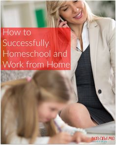 How To Successfully Homeschool and Work from Home