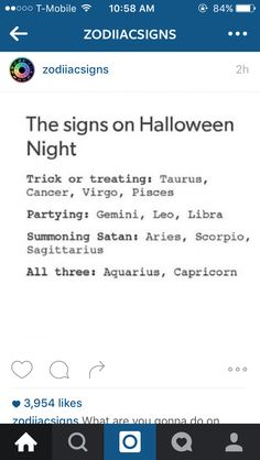I may have been called Satan a time or two, so.taurus would actully be trick or treating and summoning satan Le Zodiac, Zodiac Funny, Zodiac Signs Capricorn, Zodiac Posts, Zodiac Star Signs, Zodiac Sign Facts, Horoscope Signs, Zodiac Horoscope, My Zodiac Sign