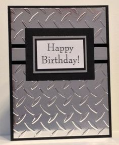 Bobbi's Treasure: Shopping Our Stash #138 - Oh, Shiny!! Happy Birthday card diamond plate embossing