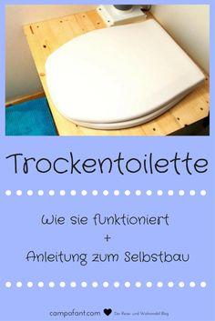 Trockentoilette im Wohnmobil: Campingklo ohne Chemie - Garten - Chemistry Informations Camping Klo, Truck Camping, Camping Hacks, Family Camping, Tent Camping, Off Road Camper, Composting Toilet, Emergency Preparation, Rv Campers