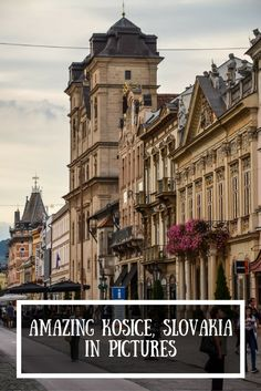 One of the most beautiful cities in Central Europe - Kosice, Slovakia - in pictures. A photo walk through the corners of best Slovak town!