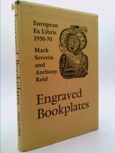Engraved bookplates: European ex libris 1950-70 (Mark F. Severin) | New and Used Books from Thrift Books