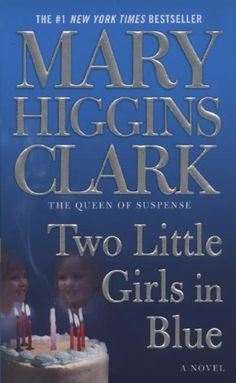 Two Little Girls in Blue by Mary Higgins Clark #Book #Reviews