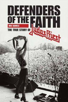 The True Story Of Judas Priest - Defenders Of The Faith - Neil Daniels Heavy Metal Rock, Heavy Metal Music, Heavy Metal Bands, Playlists, Defender Of The Faith, Jazz, Metal Albums, Recorder Music, Judas Priest
