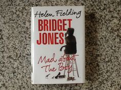 Bridget Jones Mad About The Boy by Helen Fielding - Bridget is older and a bit wiser, in vastly different circumstances from where we last left off, but she's still got that Bridget spark!