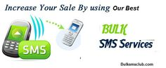 Get Bulk sms Services at Best Price in Indore visit http://bulksmsclub.com/