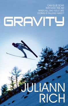 Gravity by Juliann Rich  A shot at Olympic gold in ski jumping. It's a dream that has been the exclusive property of male athletes. Until now.  For seventeen-year-old Ellie Engebretsen, the 2011 decision to include women's ski jumping in the Olympics is a game changer. She'd love to bring home the gold for her father, a former Olympic competitor whose dreams w ere blow n along with his knees on an ill-timed landing. But can she defy the pull of gravity that draws her to Kate Moreau, her…