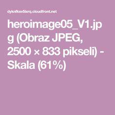 heroimage05_V1.jpg (Obraz JPEG, 2500×833pikseli) - Skala (61%)