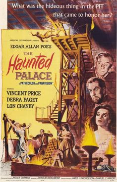 The Haunted Palace (1963) Charles Dexter Ward arrives at a small village to visit the house he inherited from his ancestor who died there 100 years ago. Starring : Vincent Price, Debra Paget, Lon Chan